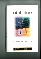 Russell Martin: Out of Silence – a journey into language